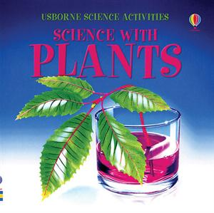 Science with Plants. All the experiments and tricks are safe to do, using only ordinary household equipment.