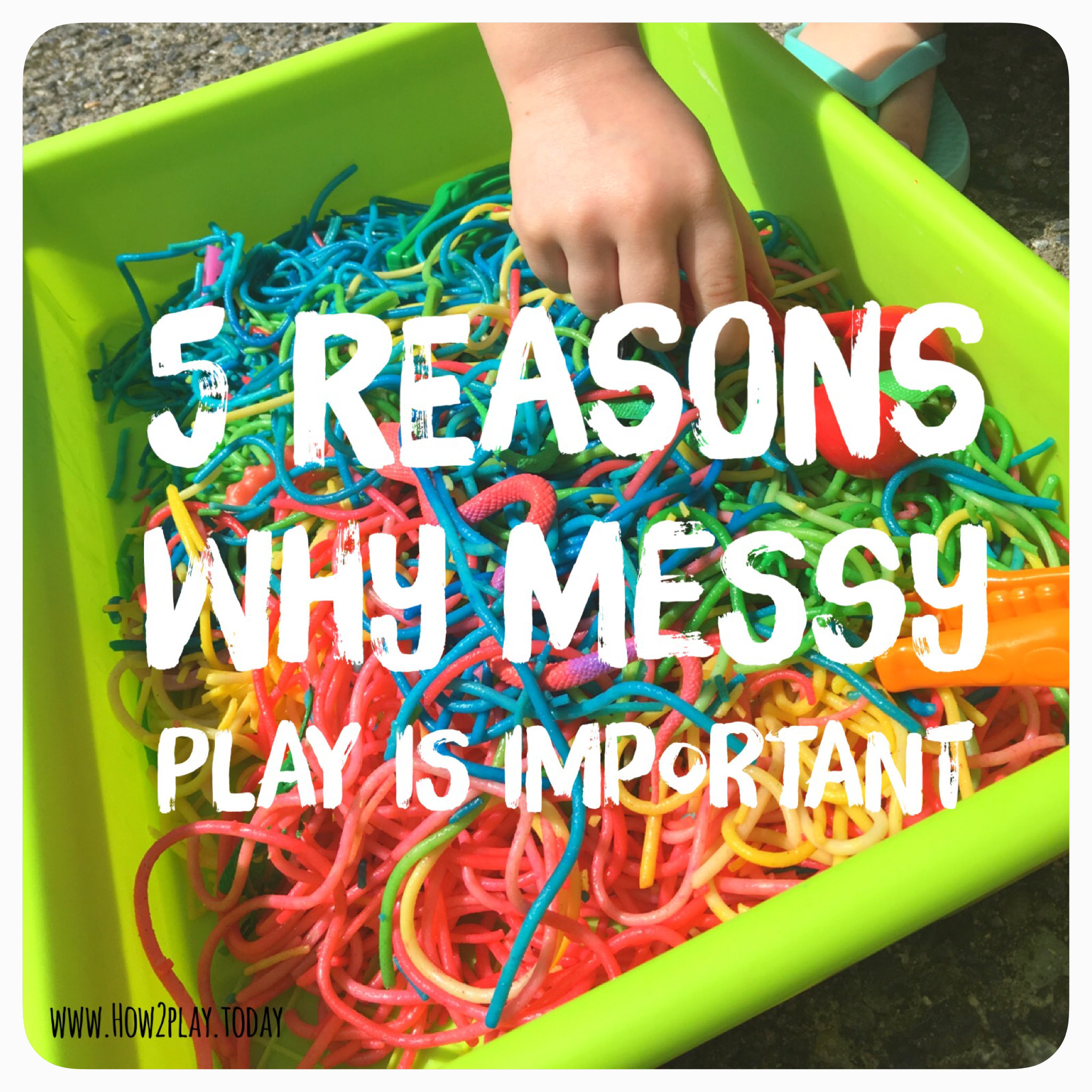 5 Reasons why Messy Play is important
